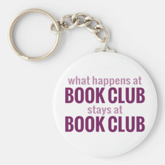 What Happens at Book Club Stays at Book Club Basic Round Button Key Ring