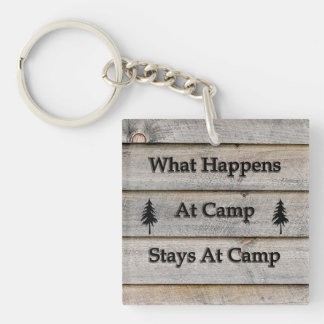 What happens at camp stays at camp Double-Sided square acrylic key ring