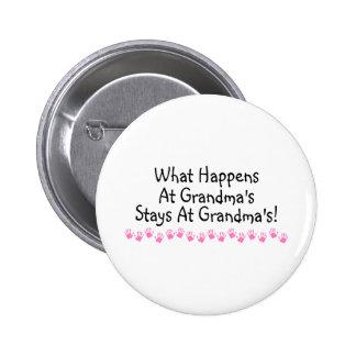 What Happens At Grandmas Stays At Grandmas 6 Cm Round Badge