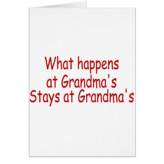 What Happens At Grandmas, Stays At Grandmas Card
