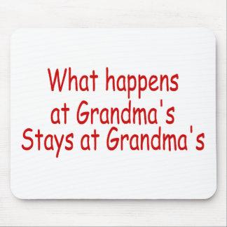 What Happens At Grandma's Stays At Grandma's Mouse Mat