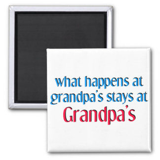 What happens at Grandpa's Square Magnet