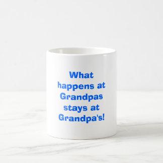 What happens at Grandpas stays at Grandpa s Coffee Mug