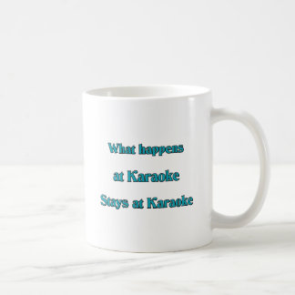 What Happens At Karaoke Coffee Mug