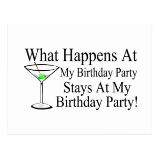 Funny birthday party quotes cards invitations zazzle what happens at my birthday party stays at my birt postcard stopboris Images