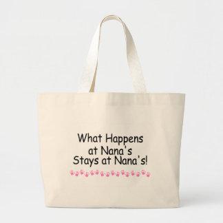 What Happens At Nanas Stays At Nanas Canvas Bags