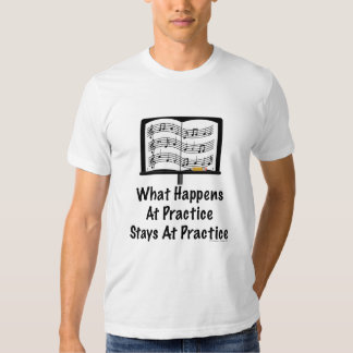 What Happens At Practice Orchestra T shirt
