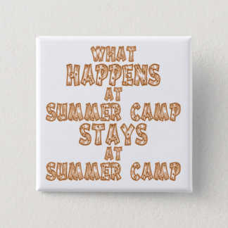 What Happens at Summer Camp 15 Cm Square Badge