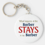 What happens at the barber stays at the barber basic round button key ring
