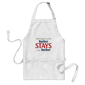 What happens at the barber stays at the barber standard apron