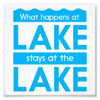 What Happens at the Lake Stays at the Lake Photo
