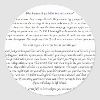What Happens If You Fall in Love With a Writer? Round Sticker