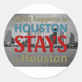 What happens in Houston Round Sticker
