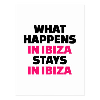 What happens in Ibiza stays Ibiza Postcard