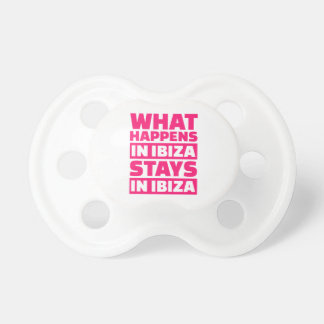 What happens in Ibiza stays in Ibiza Pacifiers
