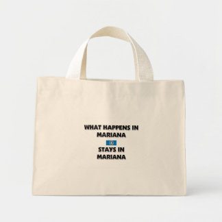What Happens In MARIANA Stays There Canvas Bag