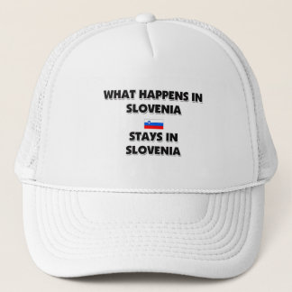What Happens In SLOVENIA Stays There Trucker Hat