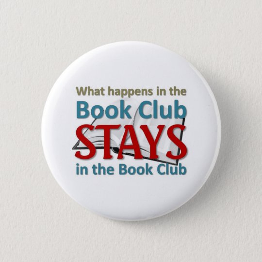 What happens in the book club 6 cm round badge
