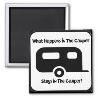 What Happens in the Camper... Square Magnet