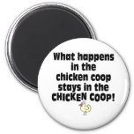 What Happens in the Chicken Coop Fridge Magnets
