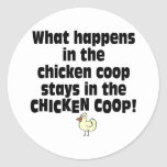 What Happens in the Chicken Coop Round Stickers