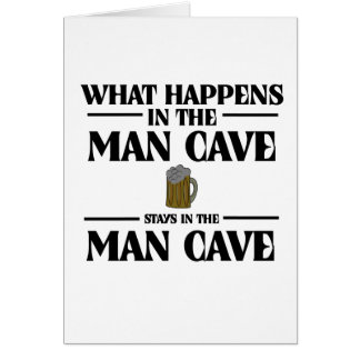 What Happens In The Man Cave, Stays Card