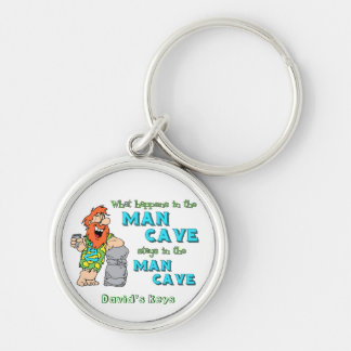 What Happens In The Man Cave Stays In The Man Cave Silver-Colored Round Key Ring