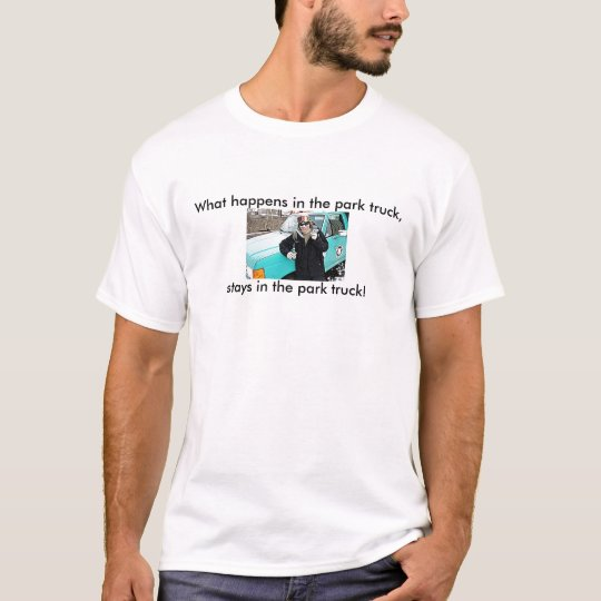 What happens in the... T-Shirt