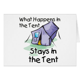 What Happens in the Tent Greeting Card