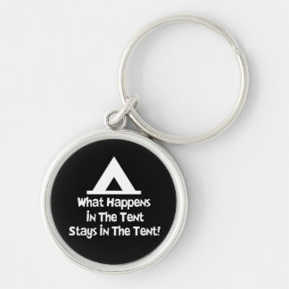 What Happens in the Tent... Silver-Colored Round Key Ring