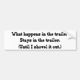 What Happens in the Trailer Bumper Sticker