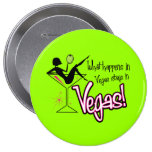 What Happens in Vegas Stays in Vegas! Pin