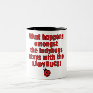What Happens  . . . Ladybugs Two-Tone Coffee Mug