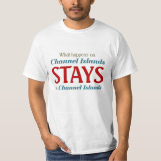 What happens on channel islands T-Shirt