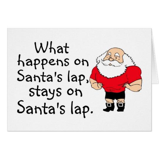 What Happens On Santas Lap Greeting Card