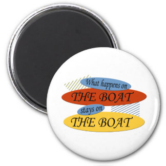 What Happens On The Boat 6 Cm Round Magnet
