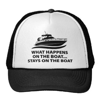 What Happens On The Boat ... Stays On The Boat Cap