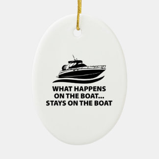 What Happens On The Boat ... Stays On The Boat Christmas Ornament