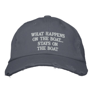 What happens on the boat stays on the boat - funny embroidered baseball cap