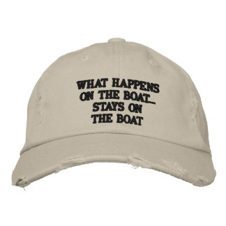 What happens on the boat stays on the boat - funny embroidered cap