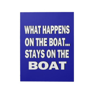 What happens on the boat stays on the boat - funny memo notepad