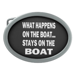 What happens on the boat stays on the boat - funny oval belt buckles