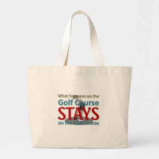 What happens on the golf course large tote bag
