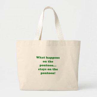 What Happens on the Pontoon stays on the Jumbo Tote Bag