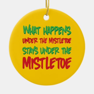 What Happens Under the Mistletoe Holiday Ornament