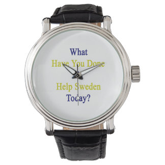 What Have You Done To Help Sweden Today? Wristwatches