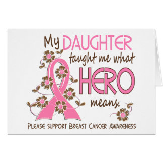 What Hero Means Breast Cancer Daughter Greeting Cards