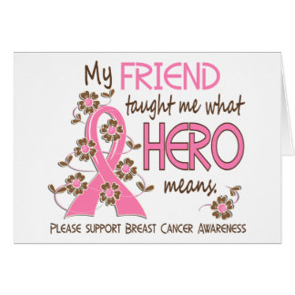 What Hero Means Breast Cancer Friend Greeting Cards