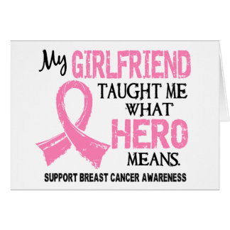 What Hero Means Breast Cancer Girlfriend Greeting Card