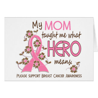 What Hero Means Breast Cancer Mom Greeting Card